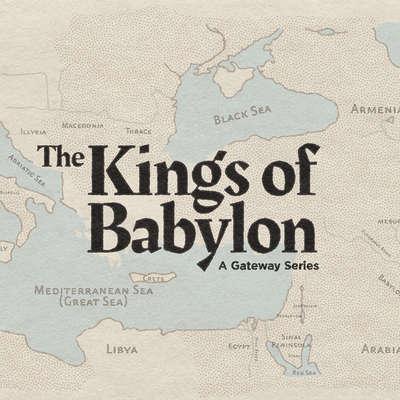 The Kings of Babylon
