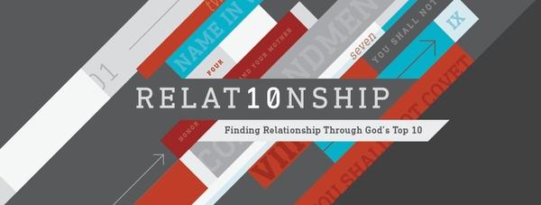 RELAT10NSHIP: Finding Relationship through God's Top 10