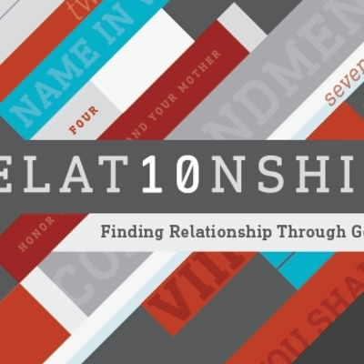 RELAT10NSHIP: Finding Relationship through God's Top 10